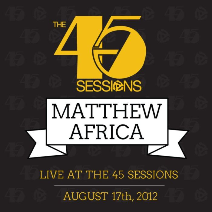 DJ Matthew Africa live at The 45 Sessions